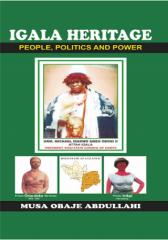 Igala Heritage : People, Politics and Power