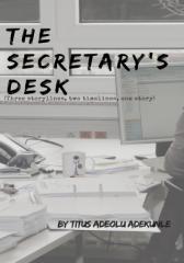 THE SECRETARY'S DESK