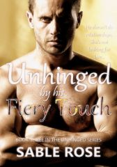 Unhinged by his Fiery Touch - Adult Only (18+)