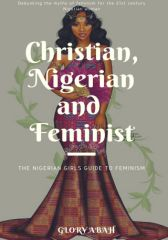 Christian, Nigerian and Feminist