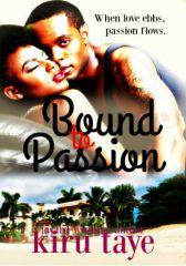 Bound To Passion (Bound series #3)
