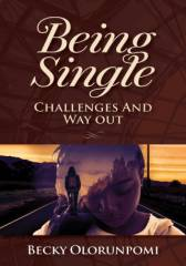 Being Single: Challenges And Way Out