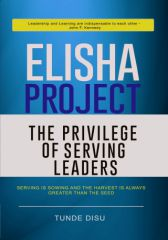 Elisha Project - The Privilege of Serving Leaders