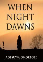 When Night Dawns