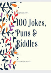 100 Jokes, Puns and Riddles -Vol 1