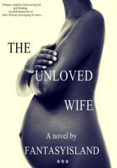The Unloved Wife - Adult Only (18+)