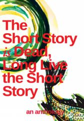 The Short Story is Dead, Long Live the Short Story! Vol. @ - Adul - Adult Only (18+)