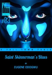 Saint Skinnerman's Blues