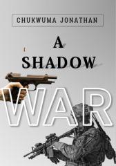 A Shadow War