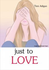 Just to Love