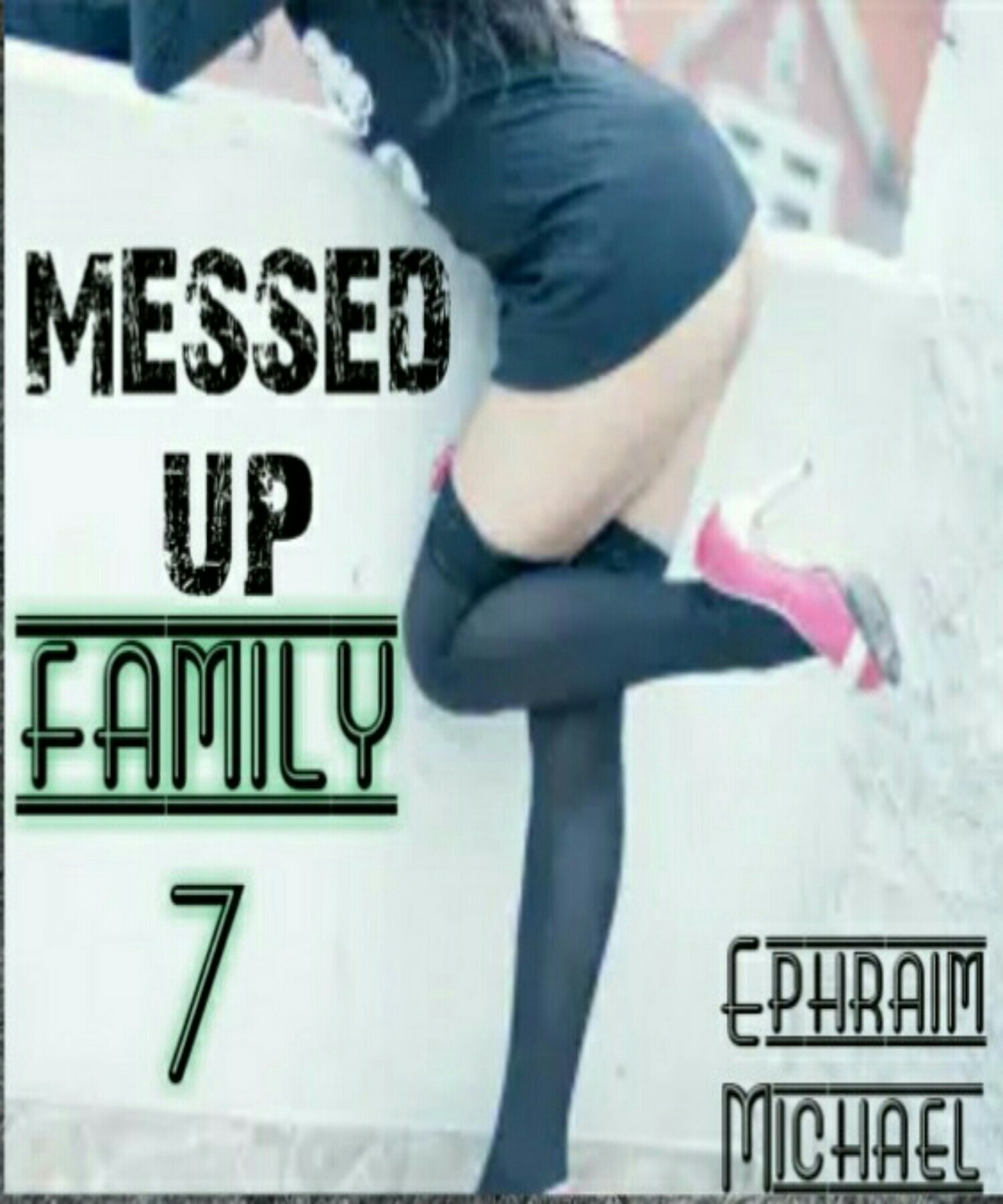 Messed up Family 7