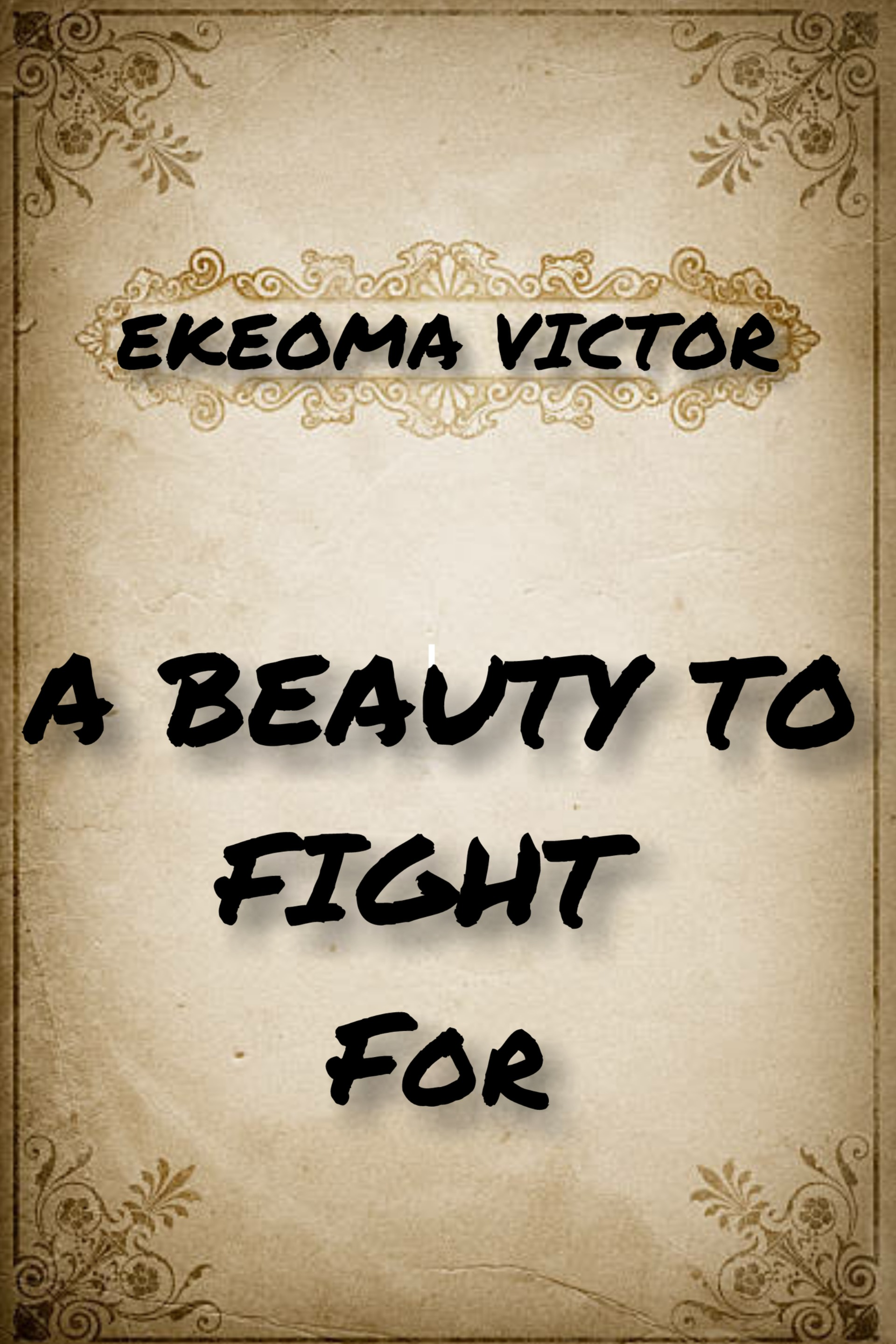 A BEAUTY TO FIGHT FOR