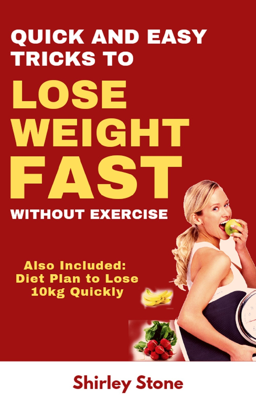 Quick And Easy Tricks To Lose Weight Fast Without Exercise  Also