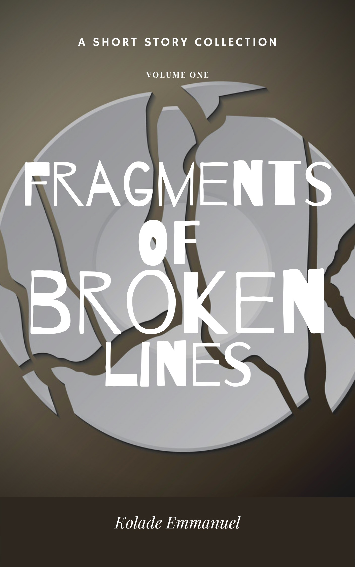 Fragments of Broken Lines: A Short Story Collection