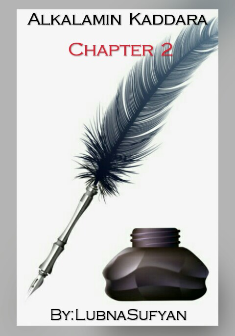 ALKALAMIN KADDARA Chapter 2