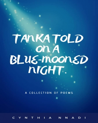 Tanka Told on a Blue-Mooned Night