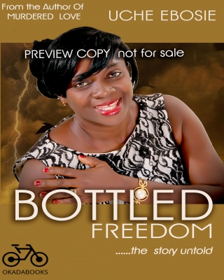 BOTTLED FREEDOM (PREVIEW COPY)