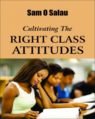 Cultivating The Right  CLASS ATTITUDES