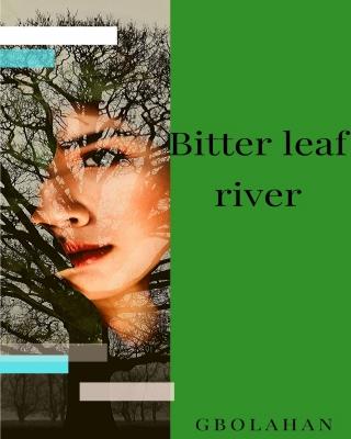 Bitter leaf River