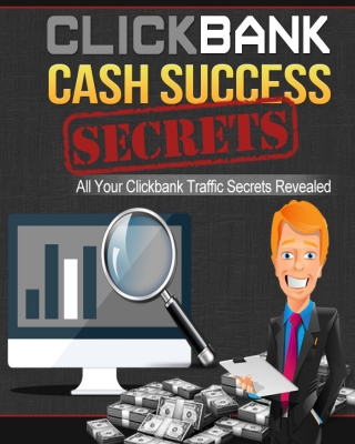 Clickbank Cash Success Secrets