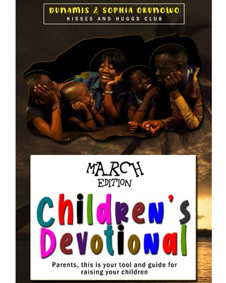 Children's Devotional (March Edition)