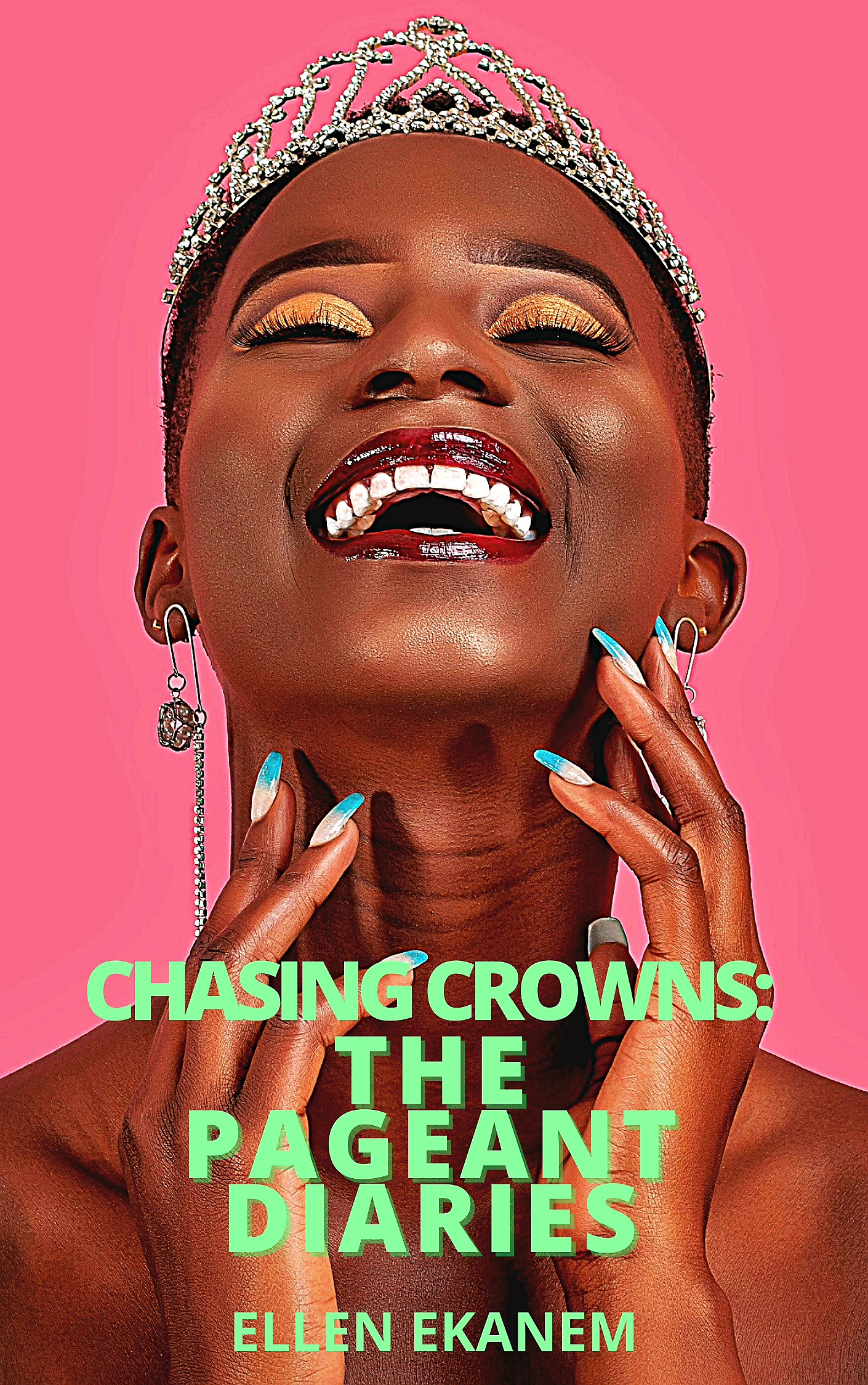 Chasing Crowns: The Pageant Diaries