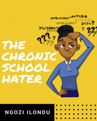 The Chronic School Hater