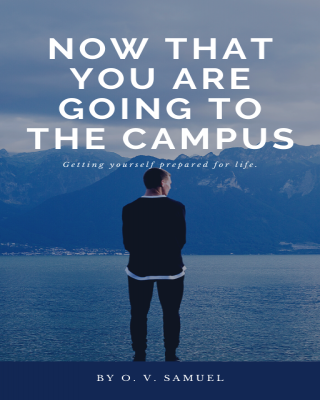 Now That You Are Going To The Campus