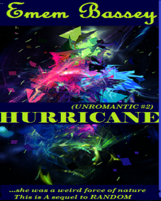 HURRICANE (Unromantic #2) - Adult Only (18+)