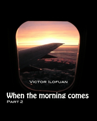 When The Morning Comes, Part 2
