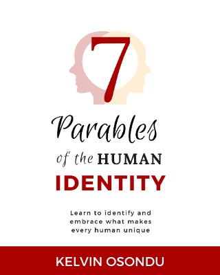 7 Parables of the Human Identity