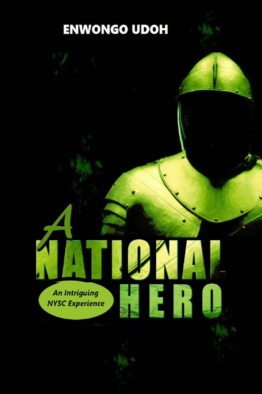 A National Hero: An Intriguing NYSC Experience