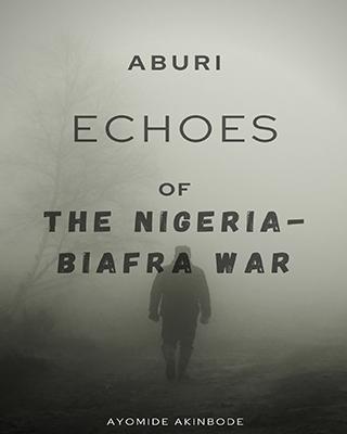 Aburi: Echoes of the Nigeria-Biafra War