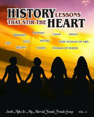 HISTORY LESSONS THAT STIR THE HEART (Volume 2)