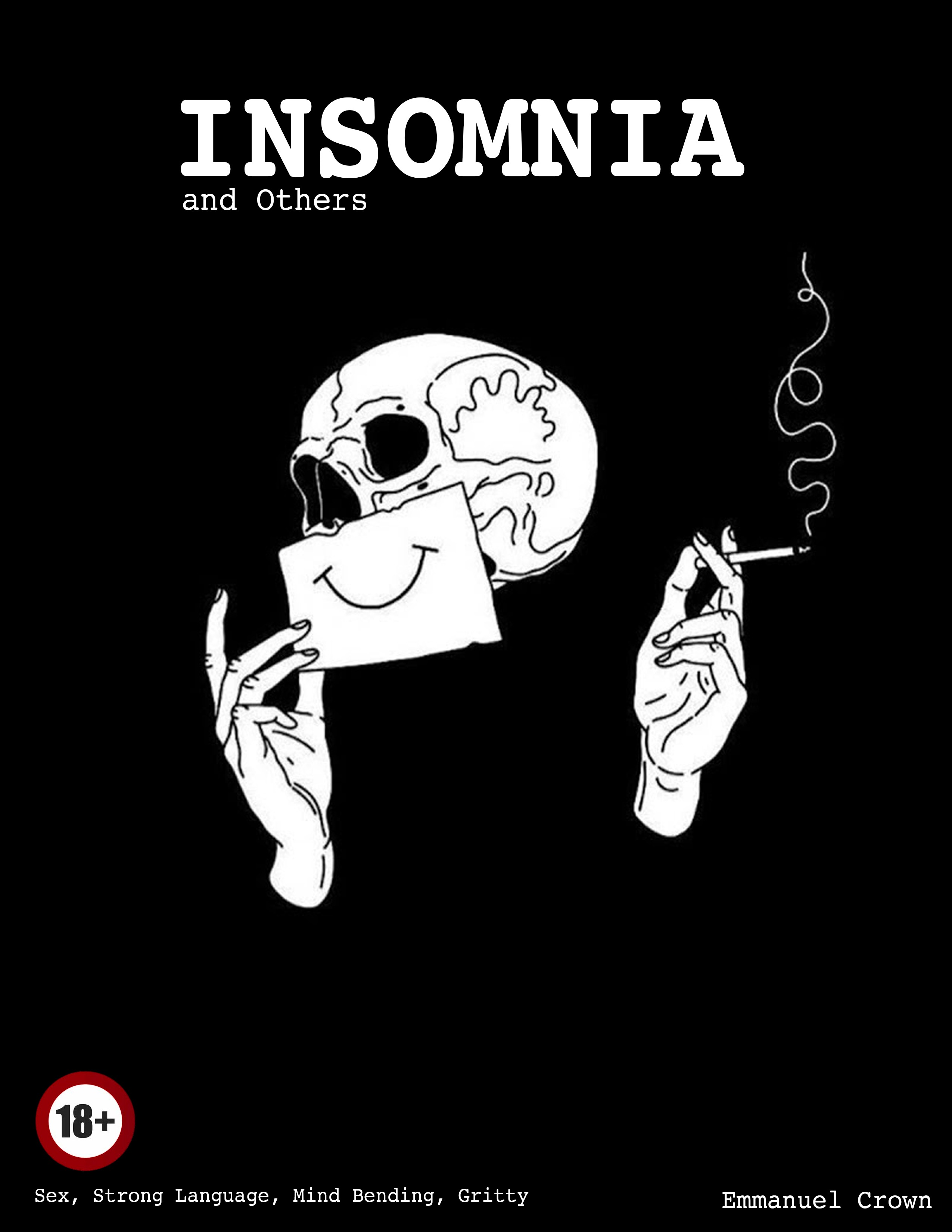 INSOMNIA and Others
