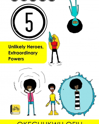 Class 5: Unlikely Heroes, Extraordinary Powers - #Ofilispeaks ssr