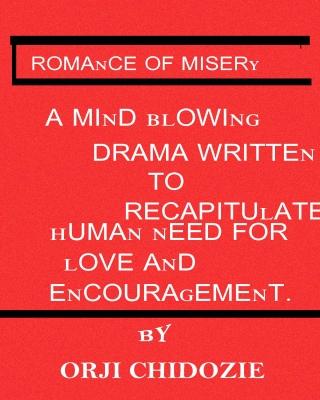ROMANCE OF MISERY
