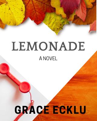 Lemonade: A Novel