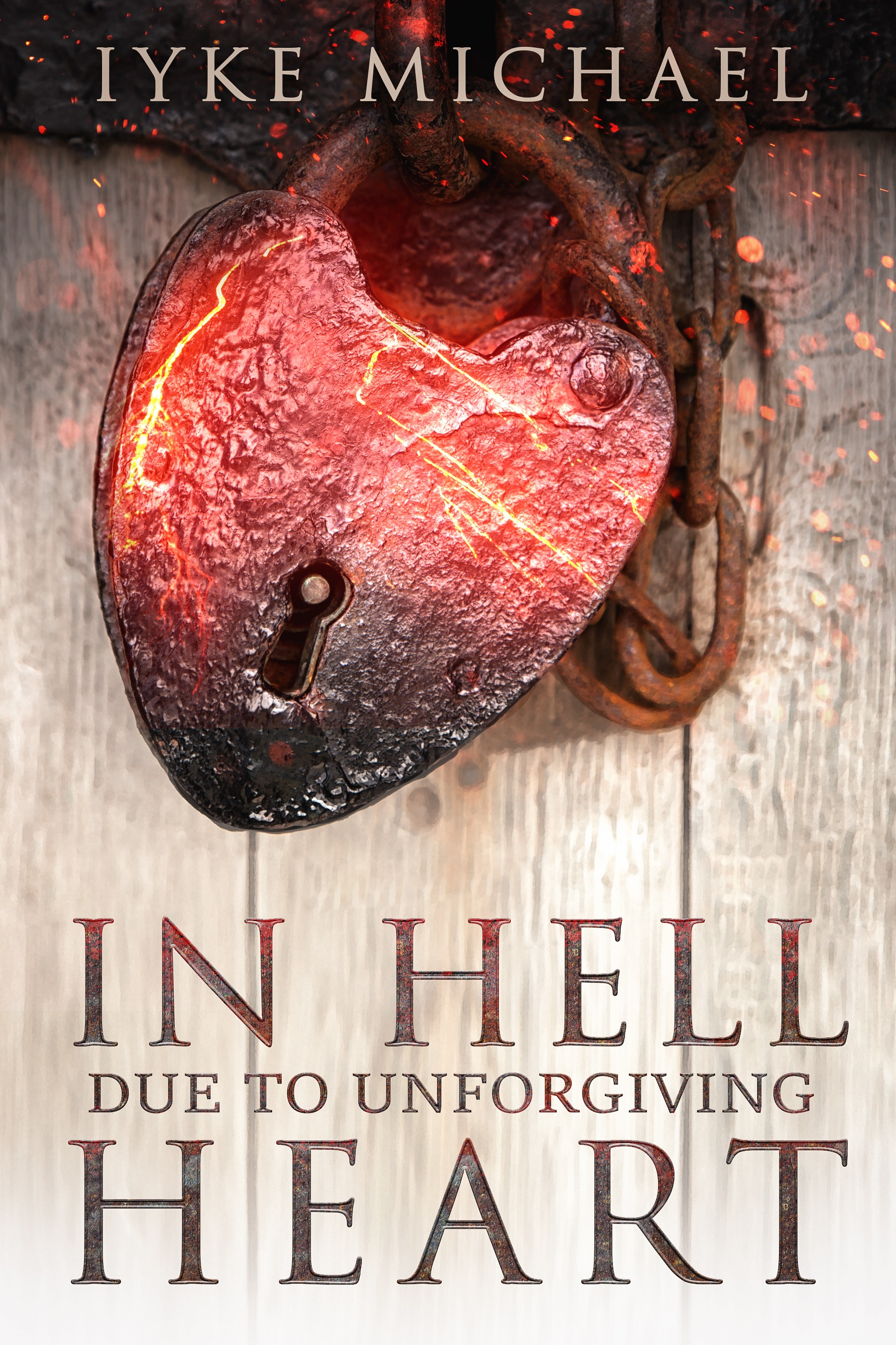 In Hell Due To Unforgiving Heart