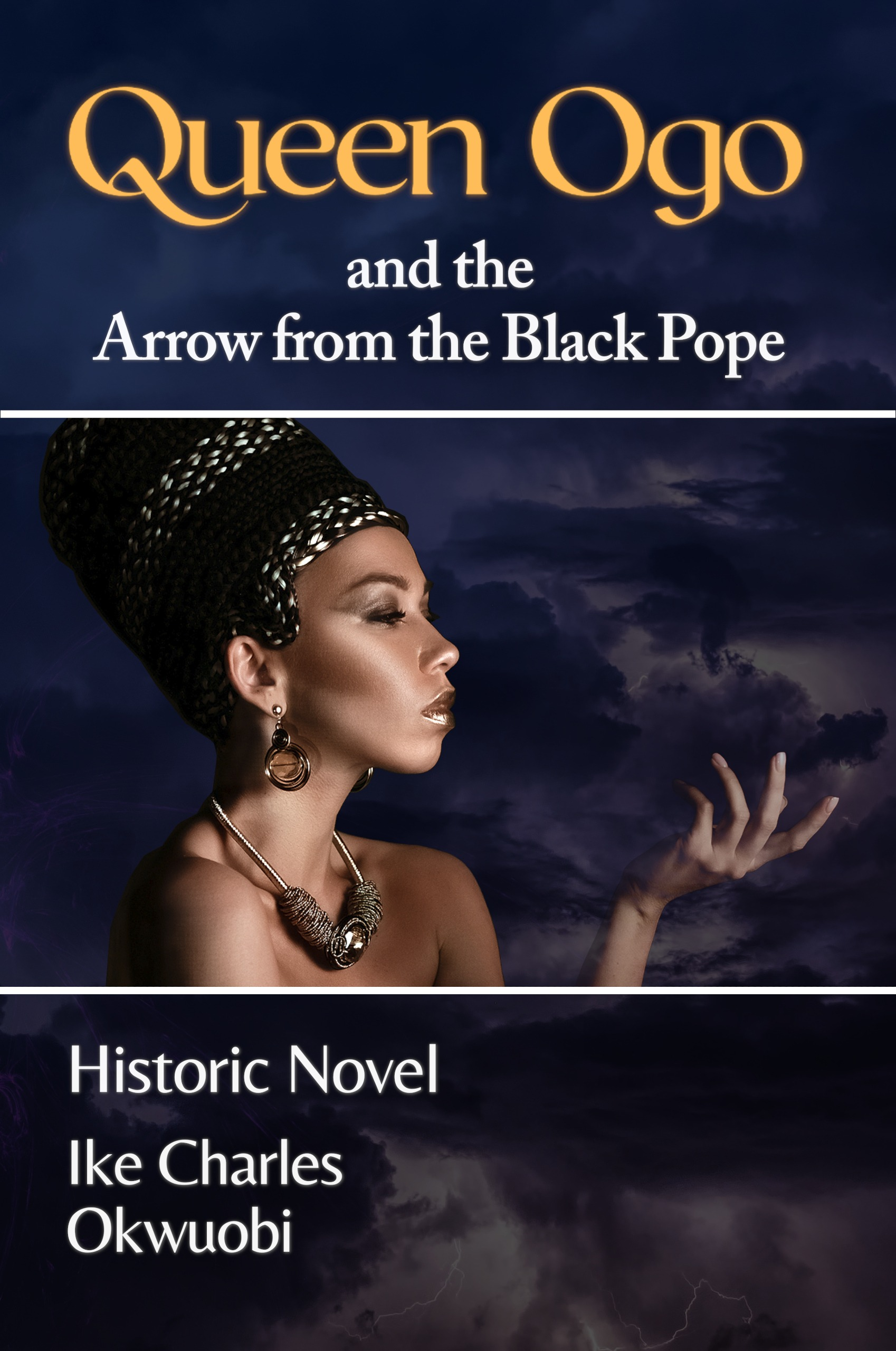 Queen Ogo and the Arrow from the Black Pope