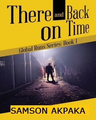 There And Back On Time (Global Runs Series: Book 1) - Adult Only  - Adult Only (18+)