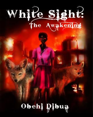 White Sight: The Awakening