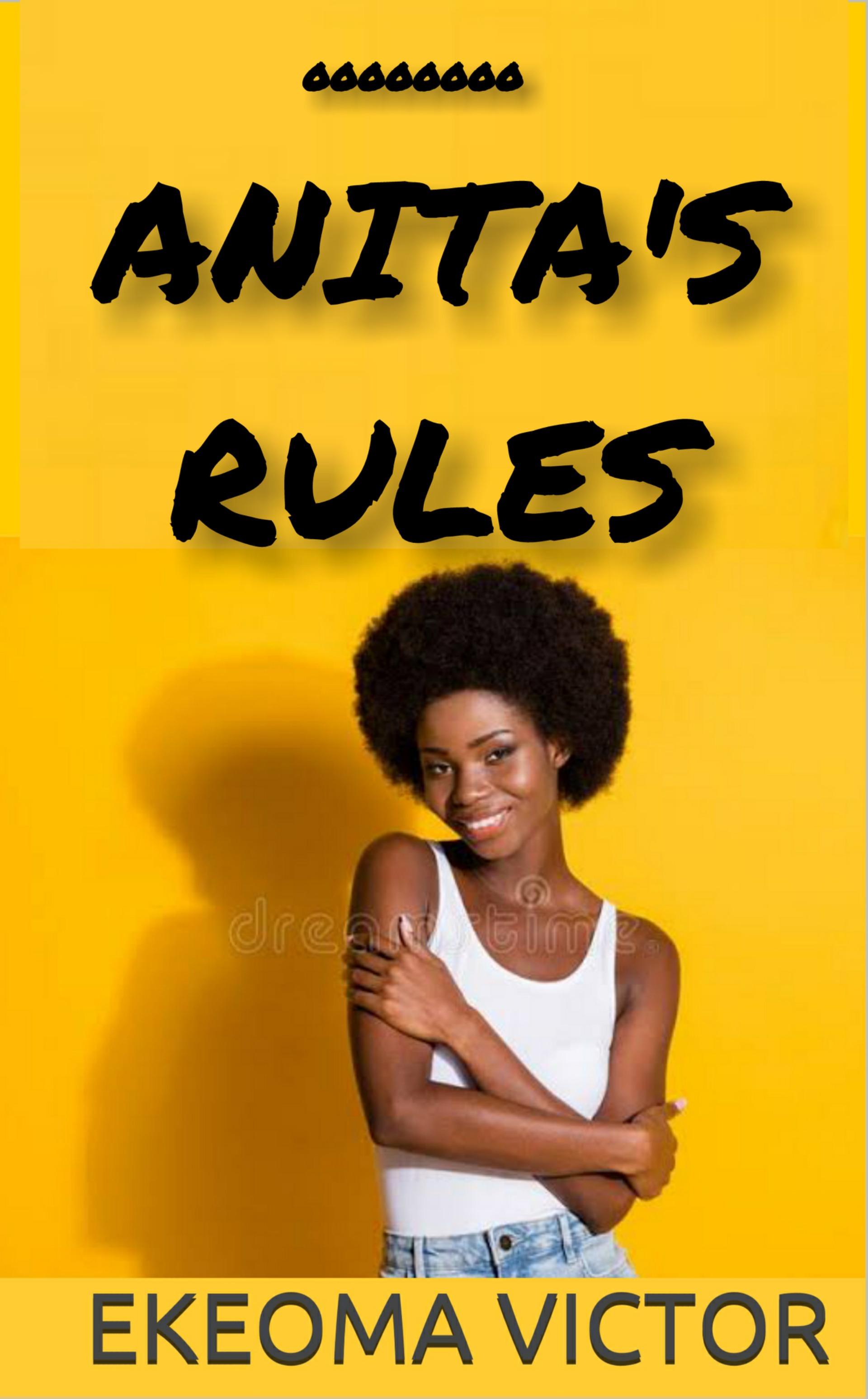 ANITA'S RULES