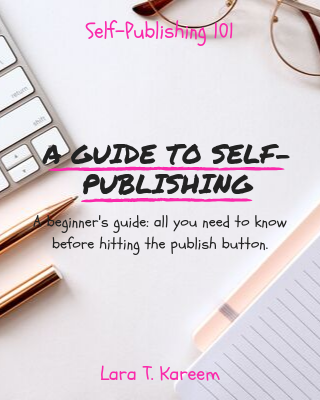 A Guide to Self Publishing