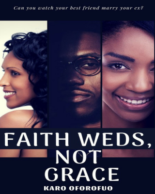 Faith Weds, Not Grace. Book 1