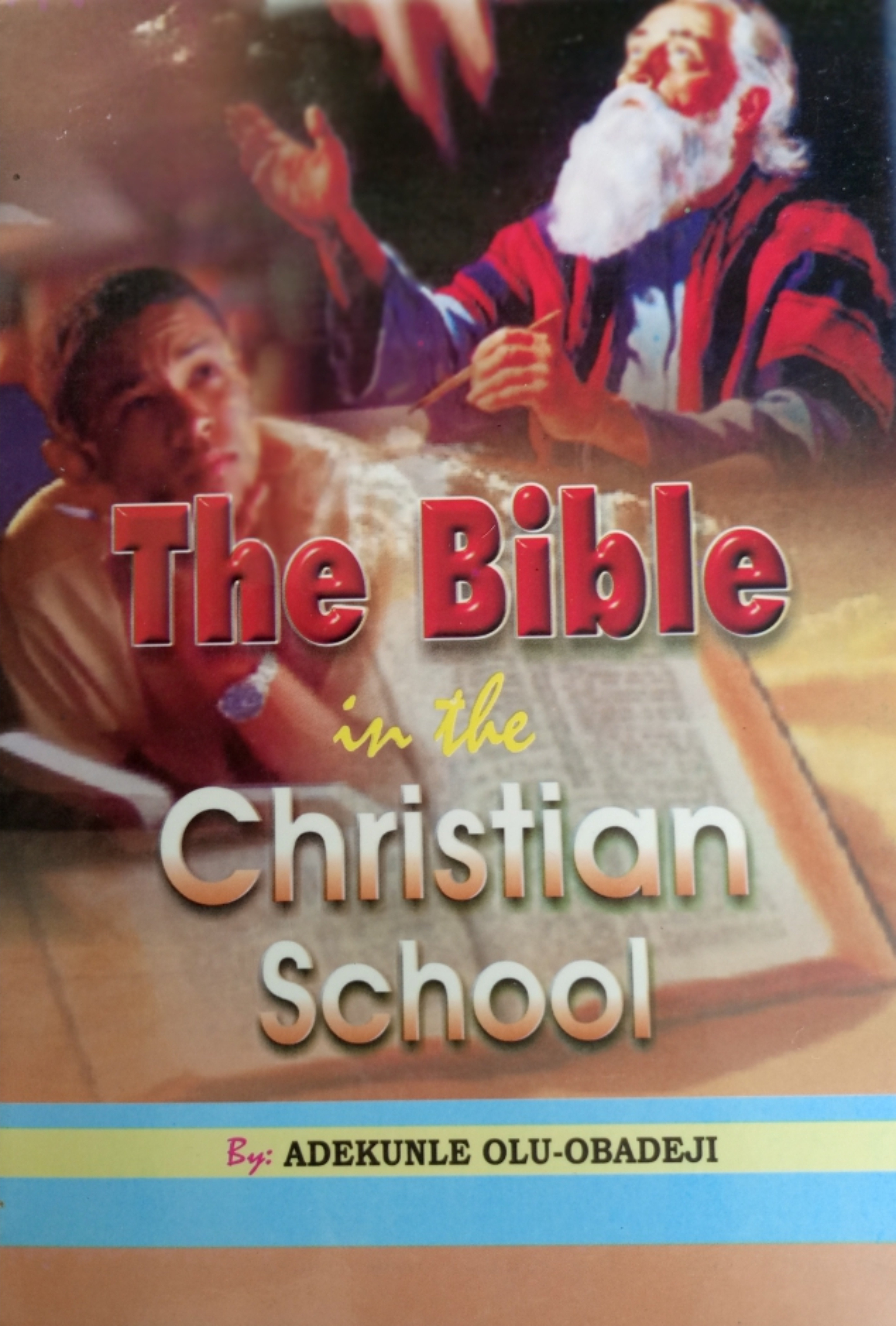 Bible In The Christian School