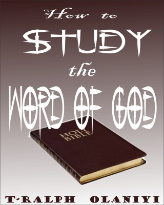 How to Study the Word of God (The Bible) ssr