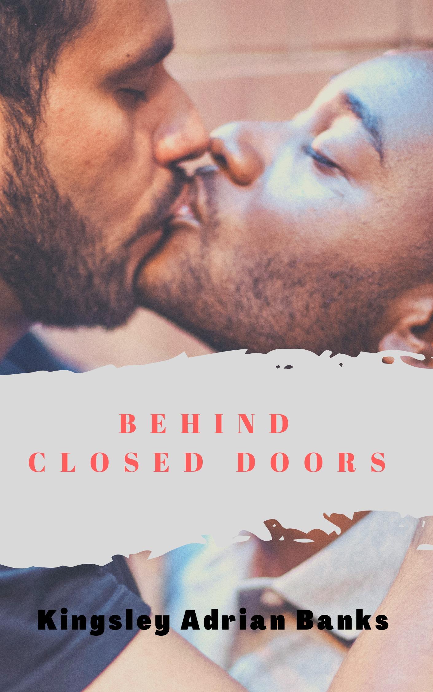 Behind Closed Doors (Forbidden #1)