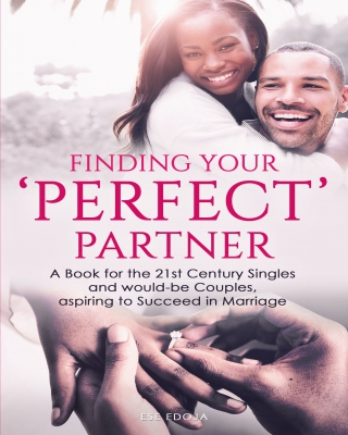 FINDING YOUR 'PERFECT' PARTNER A Book for the 21st Century Single