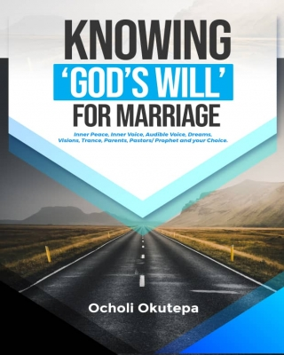 KNOWING GOD'S WILL FOR MARRIAGE